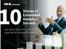 10 Stories of Analytics without Limits: Embed everywhere and anywhere
