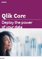 Deploy the power of your data with Qlik Core